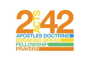 Acts 2-42 teaching, fellowship, breaking of bread, prayers