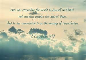 2 Cor 5-19 God reconciles the world