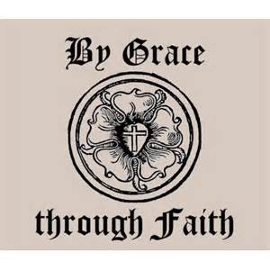 grace = by grace through faith Lutheran