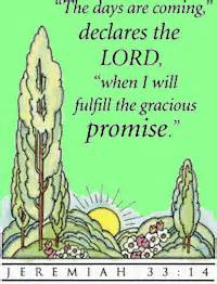 Jer 33-14 God fulfills the gracious promise
