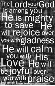 Zeph 3-19 God will rejoice over you