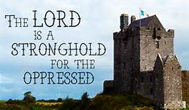 God, stronghold for the oppressed