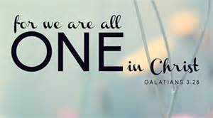 Gal 3-28 all one in Christ