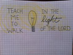 isa-2-5-teach-me-to-walk-in-the-light