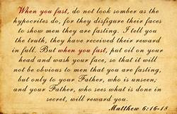 Matt 6-16 when you fast, script
