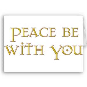 peace be with you, formal