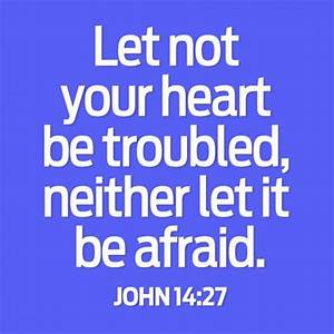 John 14-27 don't be afraid, words