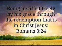 Rom 3-24 justified by grace