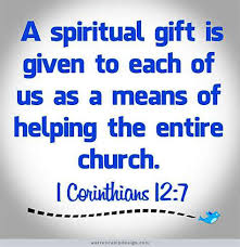 1 cor 12-7 gifts given to all