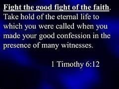 1 Tim 6-12 good confession