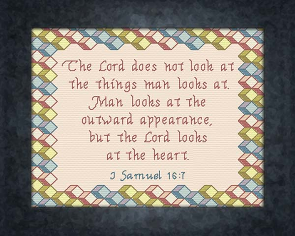 1 Sam 16-7 The Lord Looks at the Heart