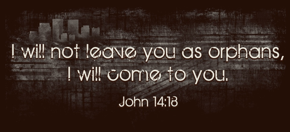 John 14-18 not leave you